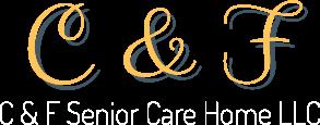 C & F Senior Care Home LLC